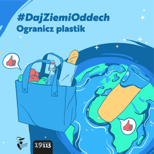 #DajZiemiOddech – not only during the World Earth Day