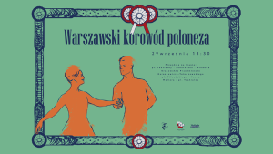 The Warsaw pageant of the Polonaise